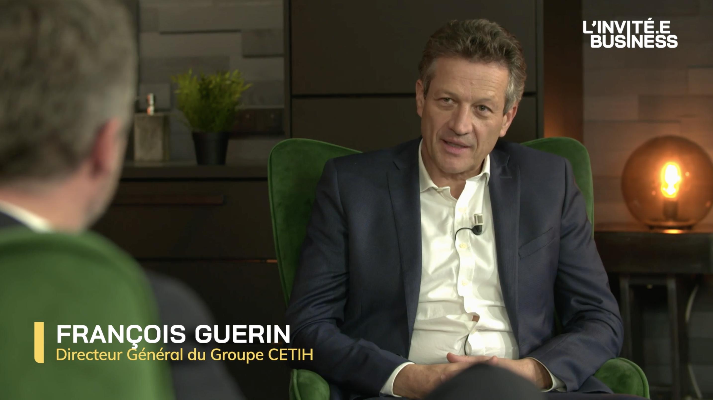 François-Guerin, Directeur Général de CETIH