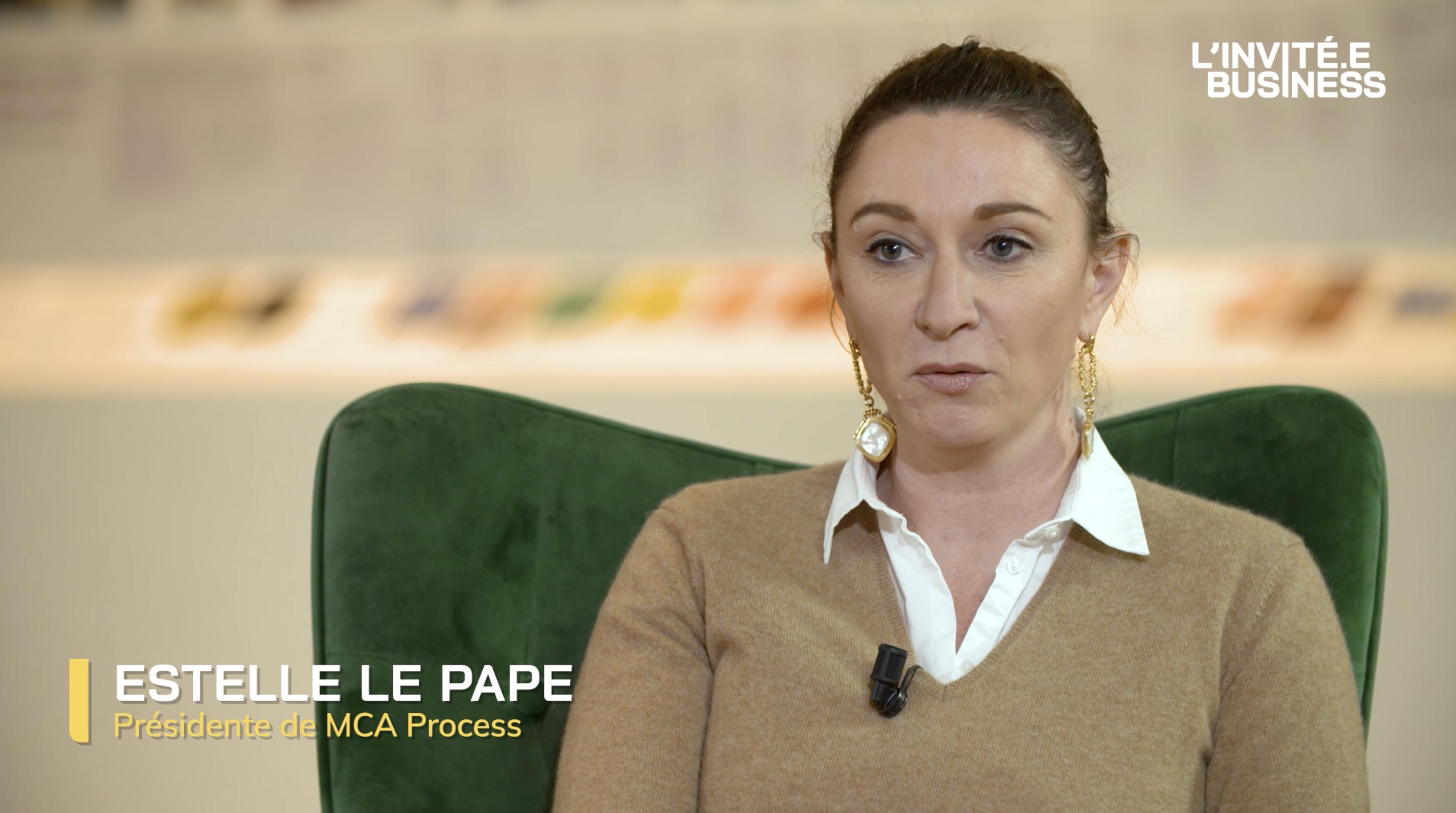 Estelle Le Pape, Présidente de MCA PROCESS